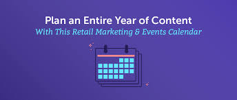 Day Designer Retailers Plan An Entire Year Of Content With This Retail Marketing