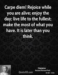 Live Life To The Fullest Quotes Best Horace Life Quotes QuoteHD