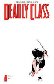Amazon.com: Deadly Class #15 eBook: Remender, Rick, Craig, Wesley,  Loughridge, Lee: Kindle Store