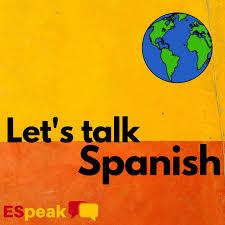 Let's Talk Spanish
