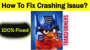 How to Fix Angry Birds Transformers App Keeps Crashing Problem in Android &  Ios - Fix Crash Issue - YouTube