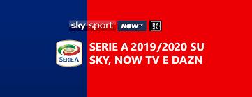 Serie A 2019-20: la 19a Giornata su Sky, NOW TV e DAZN. Roma ...