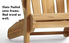 teak adirondack chairs. Poor Quality Teak Adirondack Chair Construction Chairs