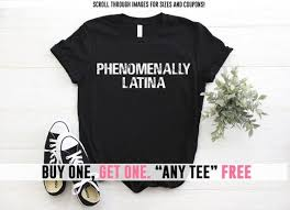 Power Pro Size Chart Phenomenally Latina Feminist Shirt Phenomenal Woman Plus
