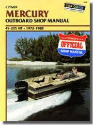 mercury hp clymer outboard boat engine repair 1972 1989 mercury 45 225 hp outboard boat engine repair manual