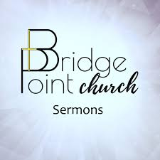 Bridge Point Church: Sermons