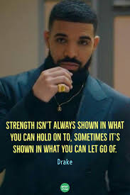 Drake Quotes On Pinterest Explore 50 Ideas With Drake Quotes