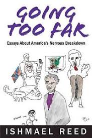 going too far essays about america s nervous breakdown by ishmael  image is loading going too far essays about america 039 s