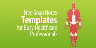 Medical Chart Note Templates Free Soap Notes Templates For Busy Healthcare Professionals