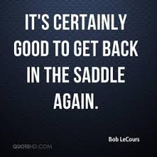 Image result for back in the saddle