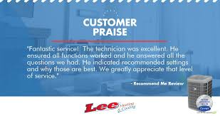 lee heating and cooling.  And He Ensured All Functions Worked And He Answered The Questions We Had  Indicated Recommended Settings Why Those Are Best Intended Lee Heating And Cooling E