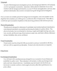 police officer hiring procedure police candidates who successfully complete the written exam move to the next phase of testing which is the physical abilities test