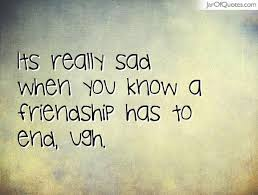 Quotes About Friendships Ending New Download Sad Quotes About Friendship Ending Ryancowan Quotes