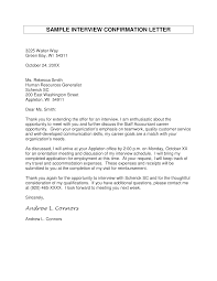 Letter To Interview Confirmation Letter For Interview Templates At