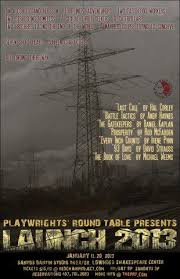 launch a series of one act plays is being presented by the playwrights round table this weekend