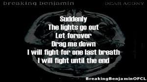 Lyrics To Lights Out By Breaking Benjamin Breaking Benjamin Dear Agony Lyrics On Screen