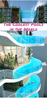 really cool swimming pools. AMAZING Swimming Pools - Cool From Around The World! Really G