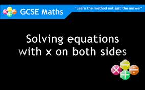 gcse maths solving equations with x on both sides