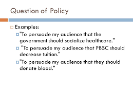 persuasive speaking ppt video online question of policy examples