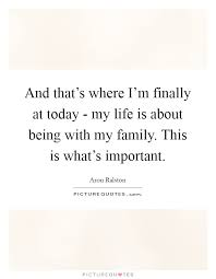 What Important In Life Quotes Sayings What Important In Life Custom Quotes About Whats Important In Life