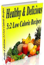 Food Calorie Book The 5 2 Diet Low Calorie Recipe Book