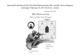Fm 3 22 9 Download Field Manual Fm 3 22 9 Rifle Marksmanship M16 And