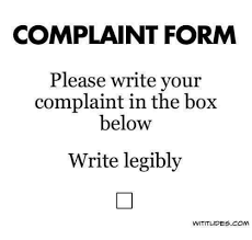 Complaint Form Please Write Your Complaint In The Box Below Write ...