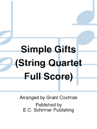 simple gifts full score for string quartet piano version