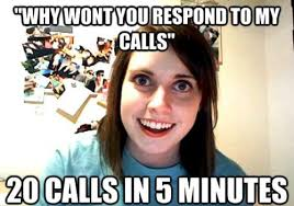 overly-attached-girlfriend-meme-respond-calls.jpg via Relatably.com