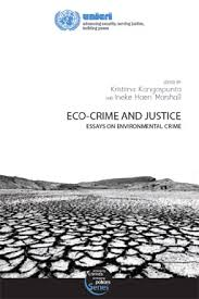 new unicri publication eco crime and justice essays on  new unicri publication