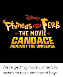 Snep Chart Snep Phineaserb The Movie And Candace Against The Universe