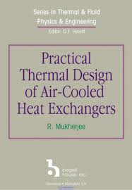 Heat Exchangers Selection Rating And Thermal Design Pdf Practical Thermal Design Of Air Cooled Heat Exchangers