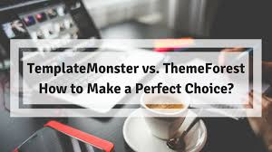 Make Vs Buy Template Templatemonster Vs Themeforest How To Make A Perfect Choice