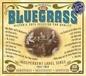 Bluegrass: Independent Label Sides 1951-1954