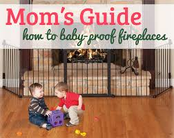 How To Child Proof A FireplaceBaby Proof Fireplace