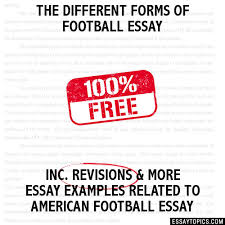 different forms of football essay the different forms of football essay