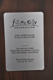 philadelphia future city special awards national fire sprinkler association pennjerdel chapter fire sprinkler water delivery cinnaminson middle school