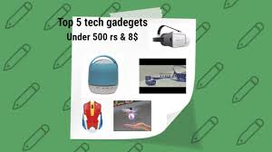 top 5 tech under rs 500 tech gadgets and accessories gifts under 500 cool gifts for men