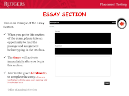welcome to placement testing at rutgers university newark  office of academic services placement testing essay section this is an example of the essay section