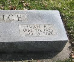 Ivan Kirk Rice (1925-2012) - Find A Grave Memorial