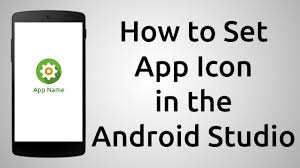 How To Set the App Icon for Android App - Android Studio 2.2.3 Tutorial -  YouTube