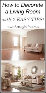 To Decorate The Living Room Living Room Design Ideas And 10000 Giveaway Setting For Four