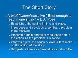 narrative writing the narrative essay  generally  the short story  a brief fictional narrative brief enough to in one sitting