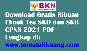 Selamat mempersiapkan diri menghadapi tes/seleksi cpns 2019. Download Gratis Ebook Tes Skd Dan Skb Cpns 2021 Pdf Semua Formasi Lengkap