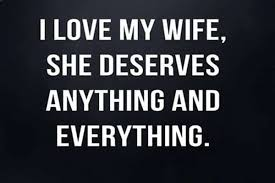 Wife Quotes Enchanting Importance Of Wife Quotes Wife Quotes Love Romantic Proud Of My