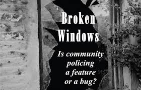 Broken Windows: Is community policing a feature or a bug ...