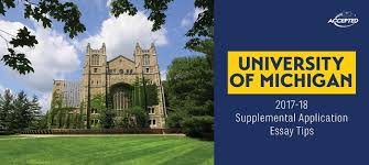 university of michigan supplemental application essay tips supplemental application essay tips for the university of michigan