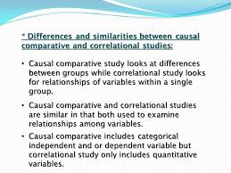 Causal Comparative Study Quantitative Paradigm Causal Comparative Correlational Studies