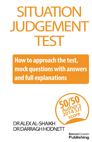 situation judgement test how to approach the test mock situation judgement test how to approach the test mock questions answers and full explanations amazon co uk dr alex al shaikh dr darragh hodnett
