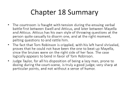 to kill a mockingbird chapters notes ppt  chapter 18 summary